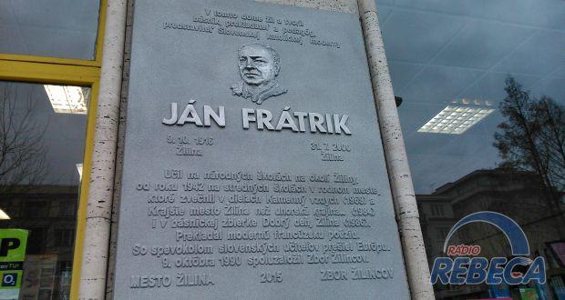 , Na Bulvári odhalili pamätnú tabuľu Jána Frátrika