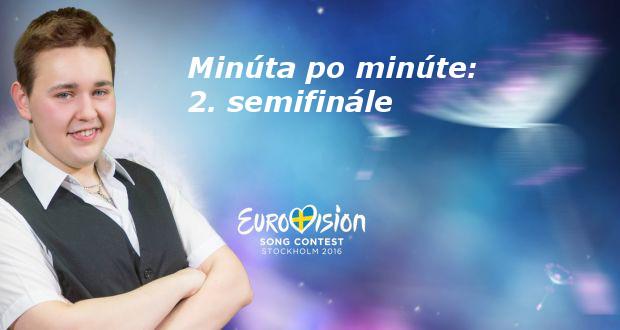 , Druhé semifinále Eurovízie 2016: Poznáme druhú polovicu finalistov!
