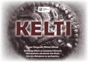 , Putovná výstava fotografií Kelti v Žiline v Makovického dome